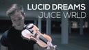 Classical Violinist KILLS Lucid Dreams by Juice Wrld   Lucid Dreams Violin Cover (ItsAMoney)