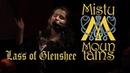 MistyMountains Lass of Glenshee