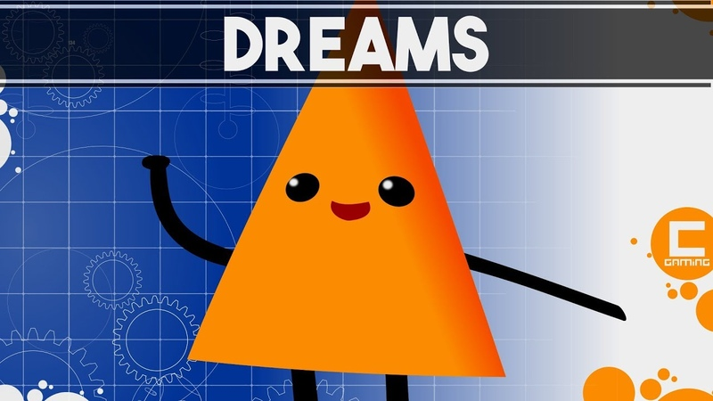 How Dreams Allows Everyone to Make a Game, and why this is a Gamechanger.