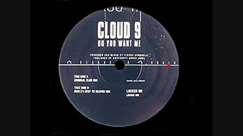 [5][128.90 D] cloud 9 ★ do you want me ★ dem 2 s step to heaven remix ★ locked on ★ side b