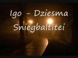 ИГО (Родриго Фоминс) - Dziesma Sniegbaltītei