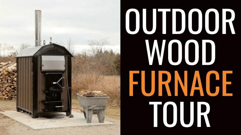 Outdoor Wood Furnace Tour