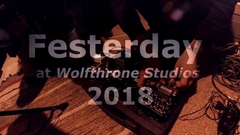 Festerday - Studio report (2018)
