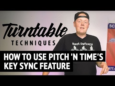 How to Use Pitch n Times Key Sync Feature | Turntable Techniques