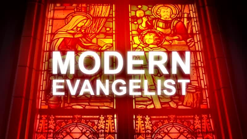 Modern Evangelist (уже в сети)