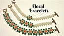 Floral bracelets. DIY Beaded Bracelets. how to make beaded jewelry-easy tutorial
