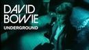David Bowie - Underground (Official Video)