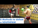 8 of my BEST Tactics to defeat a SOUTHPAW (Real Time Sparring Footage)