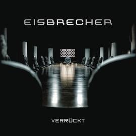 Eisbrecher альбом Verrückt