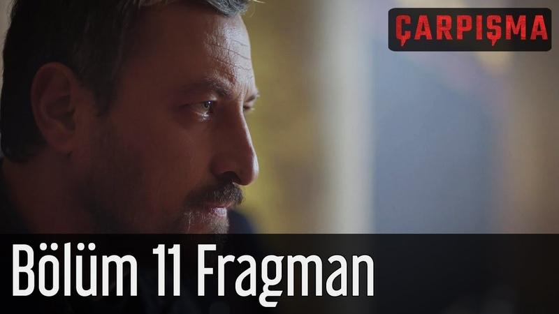 Çarpışma 11. Bölüm Fragman