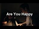 Are You Happy w Lyrics Bo Burnham Make Happy