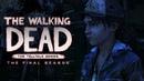 The Walking Dead: The Final Season / Fan Trailer №1 (ENG, RUS SUBS)