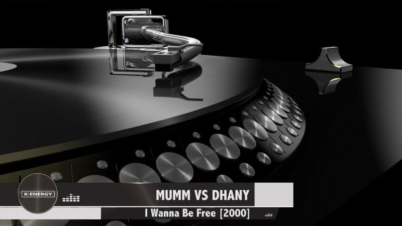 MUMM VS DHANY I Wanna Be Free 2000