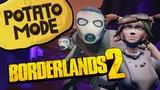 Borderlands 2's Ultra Low Settings Gets The Border-Less Treatment Potato Mode