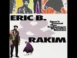 Eric B. &amp Rakim - Don't Sweat The Technique (BL Socks Remix)