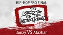 Gonzy VS Atazhan | Hip-Hop PRO | FINAL | LORDS OF THE UNDERGROUND 3
