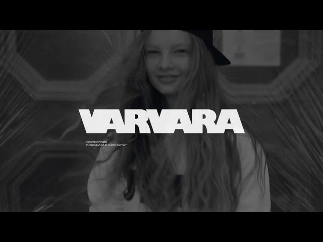 Varvara vor JMB Extended