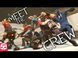 TEAM FORTRESS 2 RAP by JT Music - Meet The Crew
