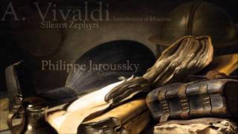 A. Vivaldi - Sileant Zephyri - Philippe Jaroussky Countertenor