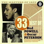 Oscar Peterson альбом The Masters of Jazz: 33 Best of Bud Powell & Oscar Peterson