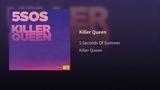 5 Seconds Of Summer - Королева убийца