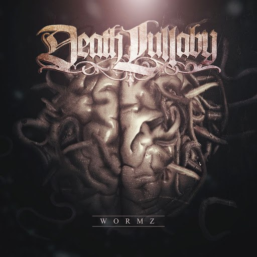 Death Lullaby - Wormz (2015)