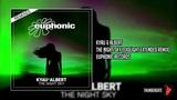 Kyau &amp Albert The Night Sky (Exolight Remix)