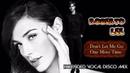 Roberto Lee - Don't Let Me Go / One More Time ( Best Mini Mix ) İtalo Disco