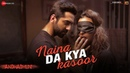 Naina Da Kya Kasoor |AndhaDhun|Ayushmann Khurrana|Tabu|Radhika Apte|Amit Trivedi|Sriram R| 05-Oct-18