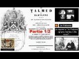 Le Talmud de Babylone -Je répond a Jo Falzone-1/2