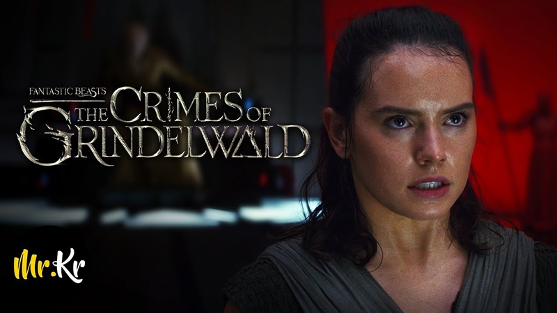 Star Wars The Last Jedi - (Fantastic Beasts The Crimes of Grindelwald Style)