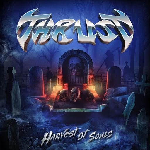 Thrust альбом Harvest of Souls