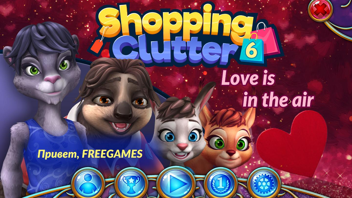 Shopping Clutter 6. Love is in the Air (Rus)