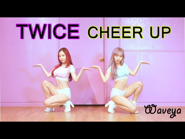 TWICE 트와이스 Cheer up cover dance WAVEYA웨이브야