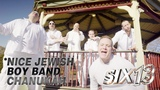 Six13 presents A Nice Jewish Boy Band Chanukah