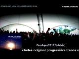 Vadim Zhukov - Goodbye (2012 Club Mix)