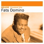 Fats Domino альбом Deluxe: Greatest Hits -Fats Domino