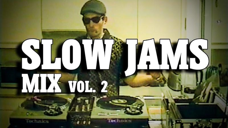 SLOW JAMS mix vol. 2   RB Quiet Storm