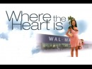 Там, где сердце  Where The Heart Is (2000)