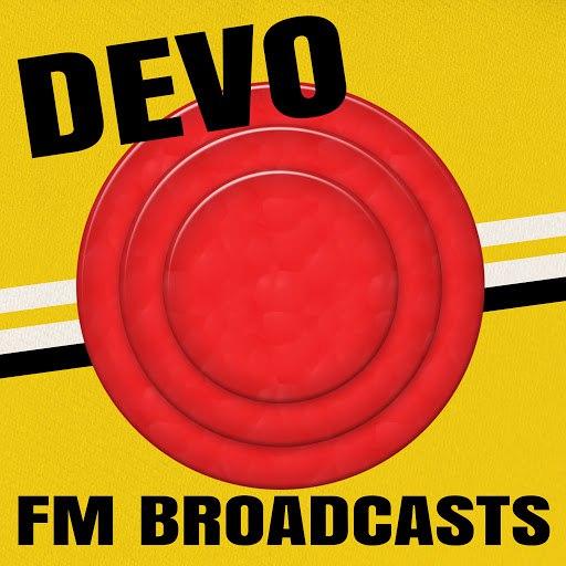 Devo альбом Devo - FM Broadcasts