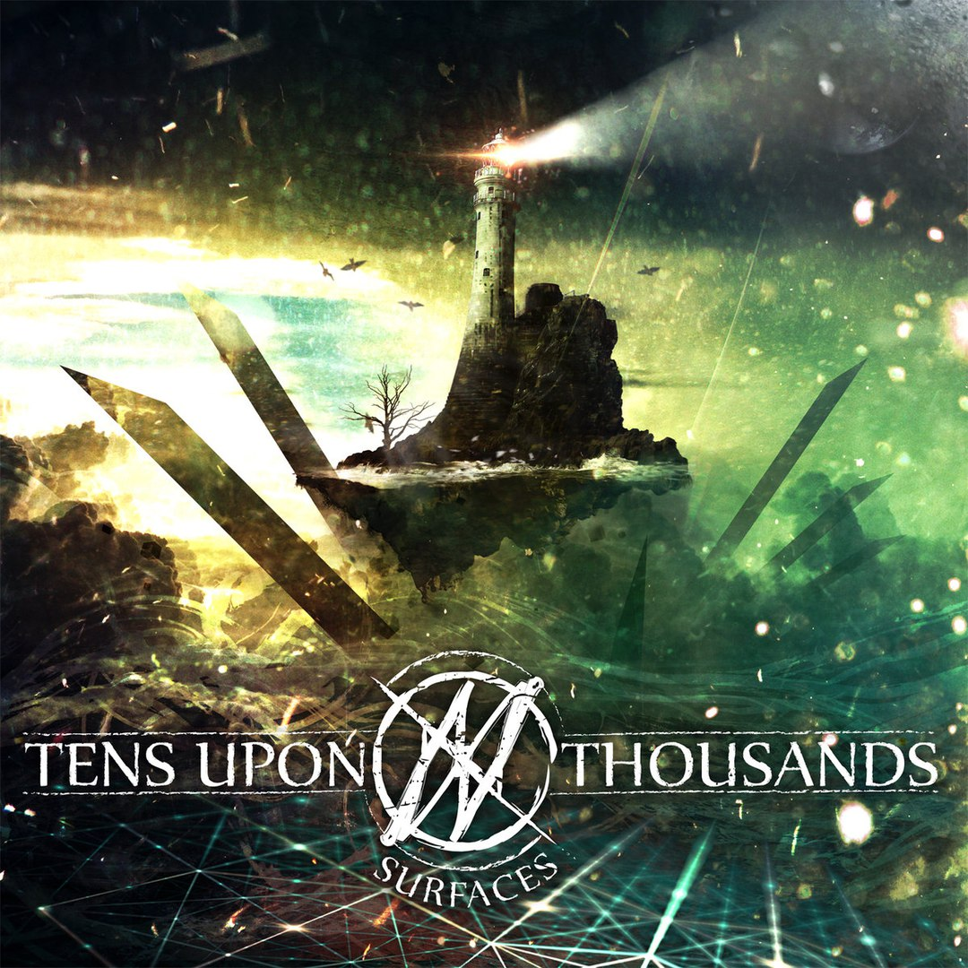 Tens Upon Thousands - Surfaces (EP) (2016)