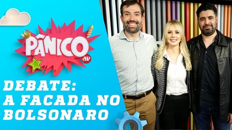 (Atentado a Bolsonaro) Dr. Renato Mancini, Letícia Catel e Morgenstern - Pânico - 10/09/18