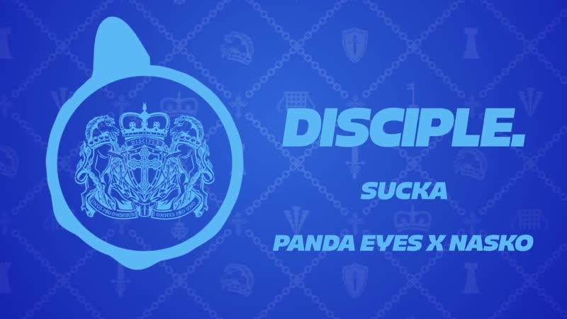 Panda Eyes X Nasko Sucka