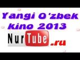 Bevalar (YANGI O`ZBEK KINO-2013)