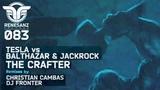 Tesla vs Balthazar &amp JackRock - The Crafter (Christian Cambas Remix) Renesanz
