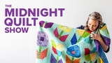 Flower Power Kids Quilt S7E4 Midnight Quilt Show with Angela Walters
