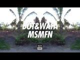Bot & Wafa - MSMFN