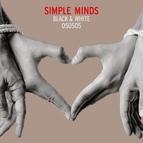 Simple Minds альбом Black & White (Bonus Track Version)
