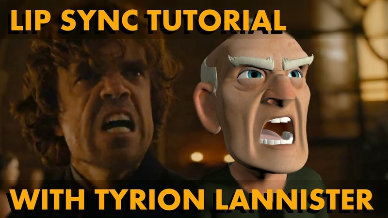 Lip Sync Tutorial (with Tyrion Lannister)