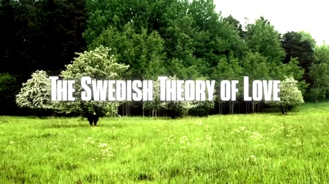La teoría sueca del amor- el triunfo del estado del bienestar (2015)